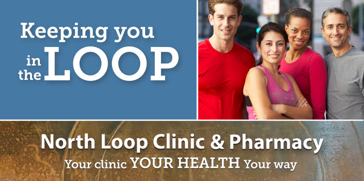 Join us for the North Loop Clinic and Pharmacy Open House April 26th!