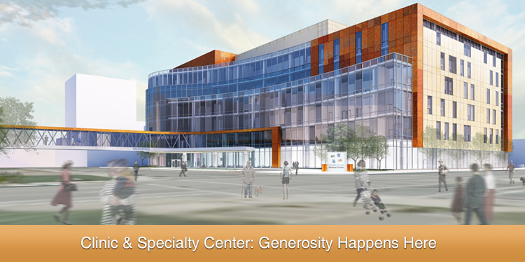 Donors inspired by Clinic & Specialty Center naming opportunities